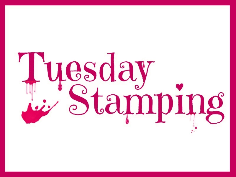 Tuesday Stamping #37