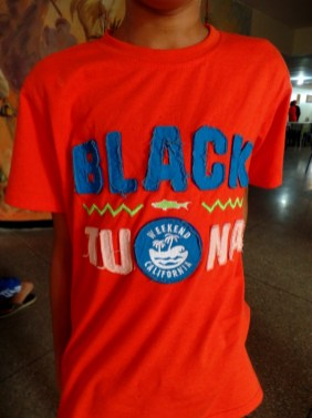 The kids at camp had some great t-shirts. Black Tuna, anyone?