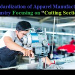 standardization of apparel manufacturing industry focusing on cutting section