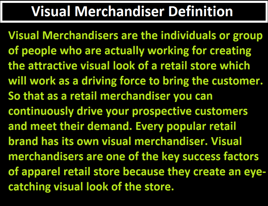 Define Visual Merchandiser
