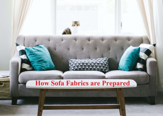 How Sofa Fabrics are Prepared, Material, and Making
