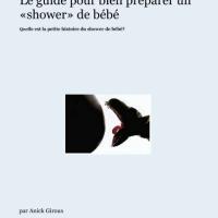 Le guide pour bien préparer un «shower» de bébé