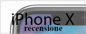 Recensione iPhone X