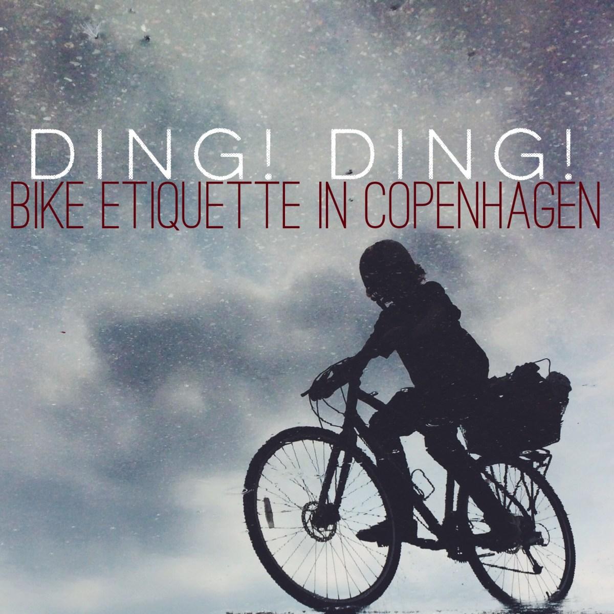 DING! DING! Biking Etiquette in Copenhagen