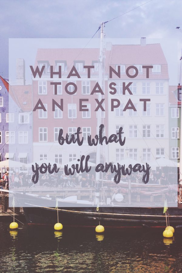 most commonly asked questions to expats living abroad
