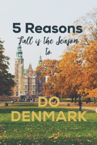 5 Reasons Fall is the Season to Do Denmark