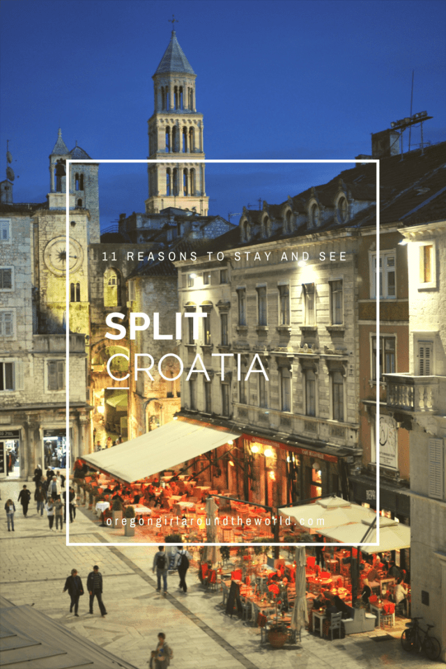 11 Reasons to Stay and See Split Croatia | Oregon Girl Around the World