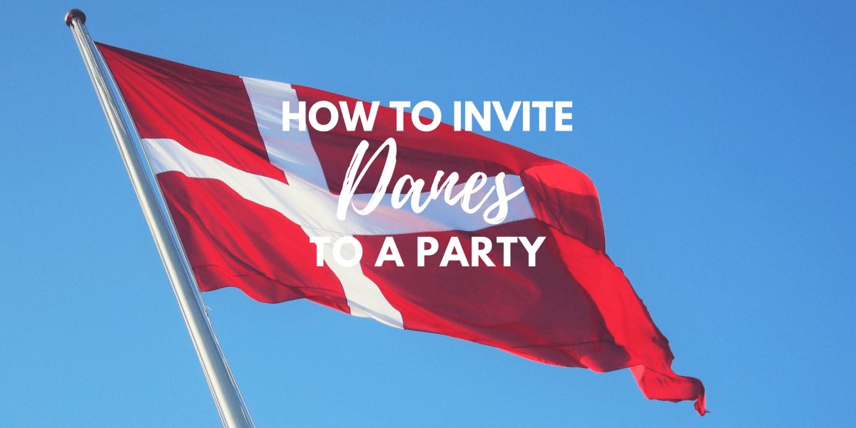 How to Invite Danes to a Party