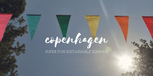10 Super Activities for a Sustainable Summer in Copenhagen