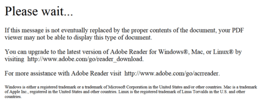 Screenshot of error message: Please wait... If this message is not eventually replaced by the proper contents of the document, your PDF viewer may not be able to display this type of document. You can upgrade to the latest version of Adobe Reader for Windows, Mac, or Linux by visiting http://www.adobe.com/go/reader_download. For more assistance with Adobe Reader visit http://www.adobe.com/go/acrreader.