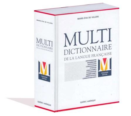 Multidictionnaire de la langue française, cinquième édition, 2009
