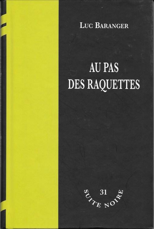 Luc Baranger, Aux pas des raquettes, 2009, couverture
