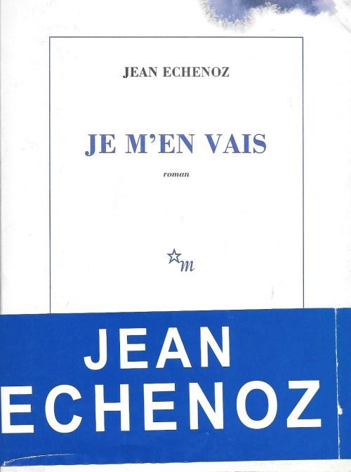 Jean Echenoz, Je m'en vais, 1999, couverture