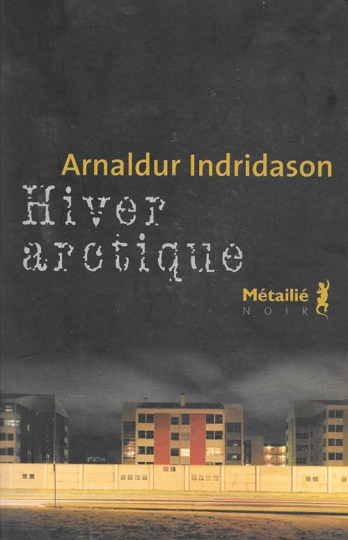 Arnaldur Indridason, Hiver arctique, 2009, couverture