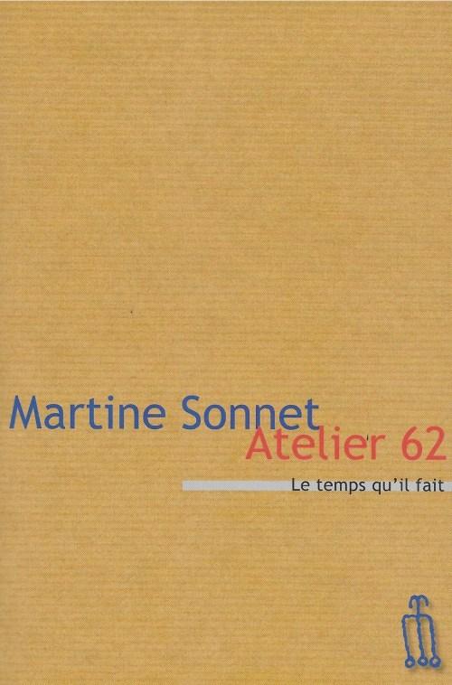 Martine Sonnet, Atelier 62, édition de 2009