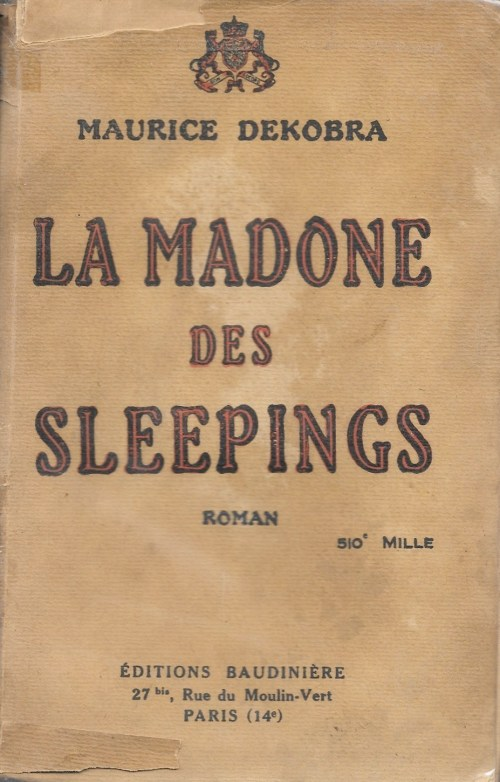 Maurice Dekobra, la Madone des sleepings, 1925, couverture