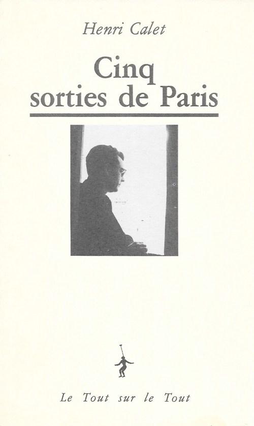Henri Calet, Cinq sorties de Paris, 1989, couverture