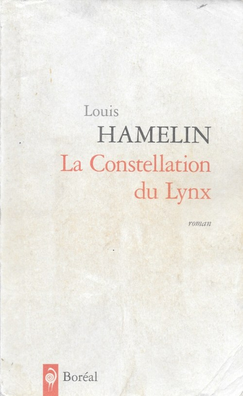 Louis Hamelin, la Constellation du lynx, 2010, couverture