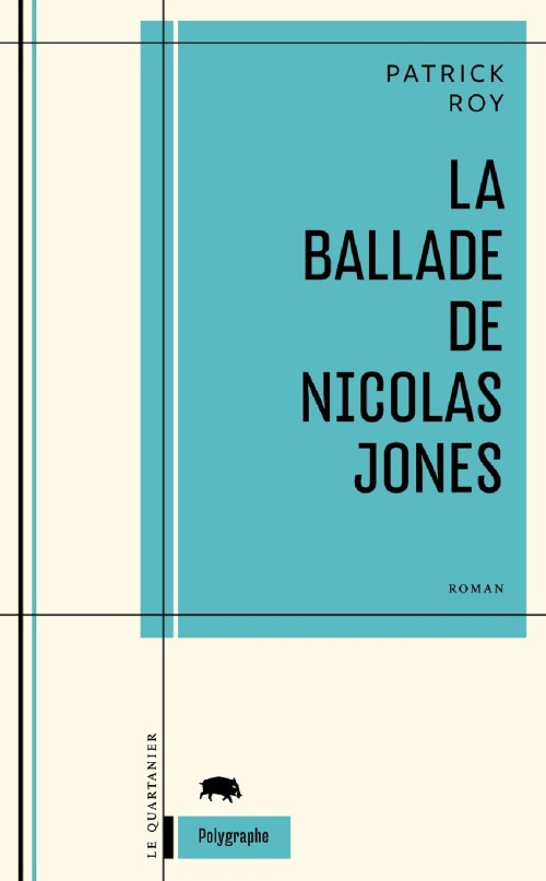 Patrick Roy, la Ballade de Nicolas Jones, 2010, couverture