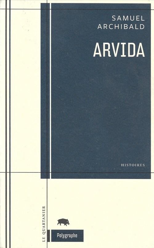 Samuel Archibald, Arvida, 2010, couverture