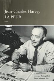 Jean-Charles Harvey, la Peur, éd. de 2000, couverture