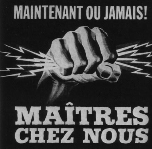 «Maîtres chez nous», slogan électoral, 1962