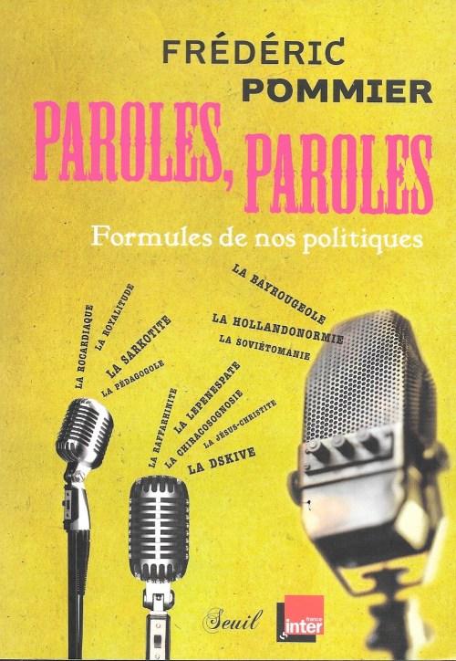 Frédéric Pommier, Paroles, paroles. Formules de nos politiques, 2012, couverture