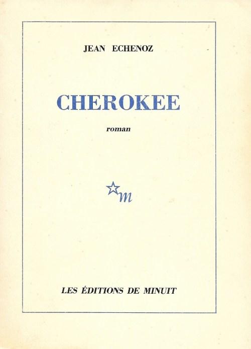 Jean Echenoz, Cherokee, 1983, couverture