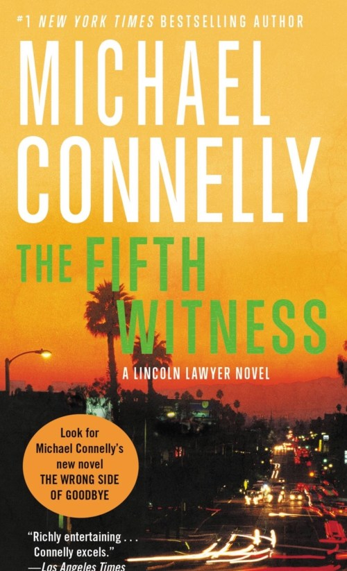 Michael Connelly, The Fifth Witness, 2011, couverture
