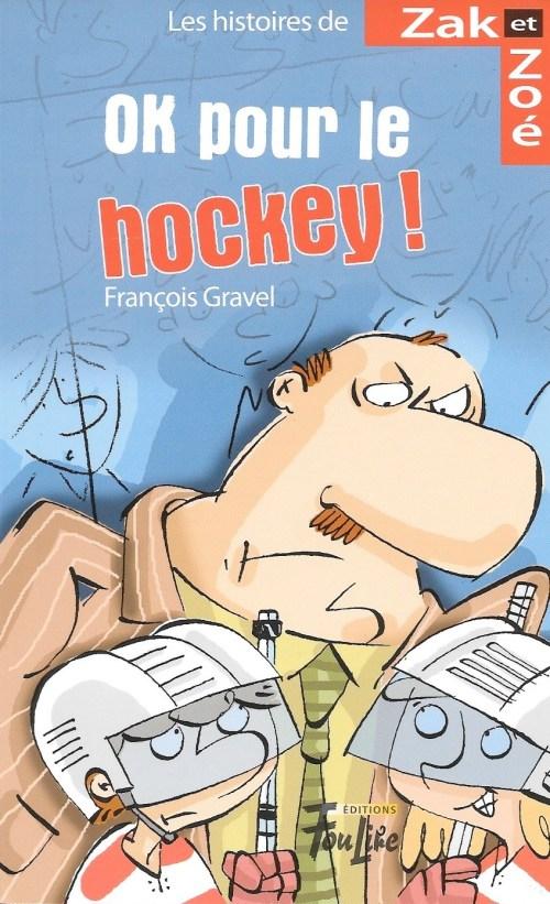 François Gravel, OK pour le hockey !, 2011, couverture