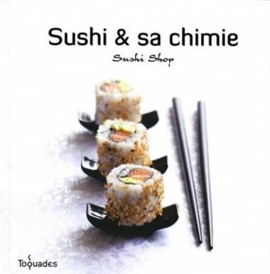 Sushi & sa chimie