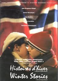 Histoires d'hiver / Winter Stories, film de fiction de 105 minutes, 1998