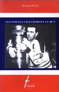 Pozier, Bernard, Les poètes chanteront ce but, 1991, couverture