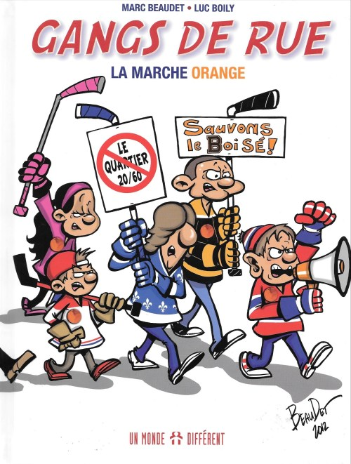 Marc Beaudet et Luc Boily, Gangs de rue. La marche orange, 2012, couverture