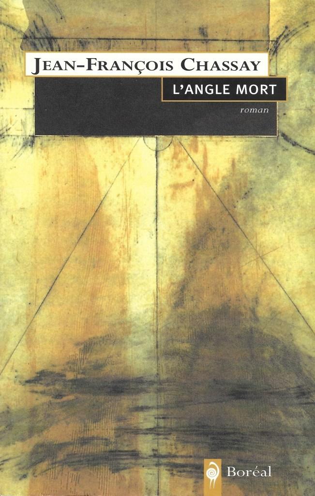 Jean-François Chassay, l'Angle mort, 2002, couverture