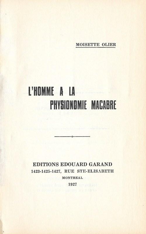 Moisette Olier, l'Homme à la physionomie macabre, 1927, page de titre