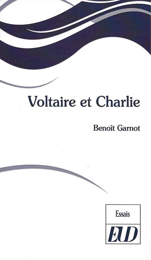 Benoît Garnot, Voltaire et Charlie, 2015, couverture