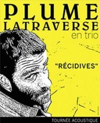 Plume Latraverse, spectacle «Récidives», 2015, affiche