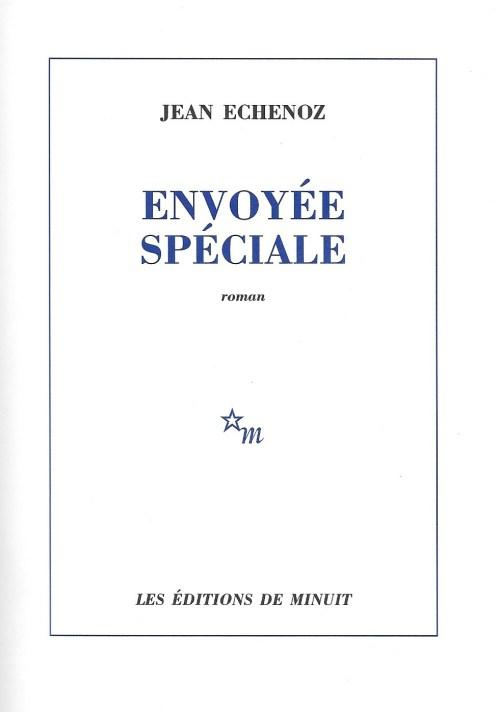 Jean Echenoz, Envoyée spéciale, 2016, couverture