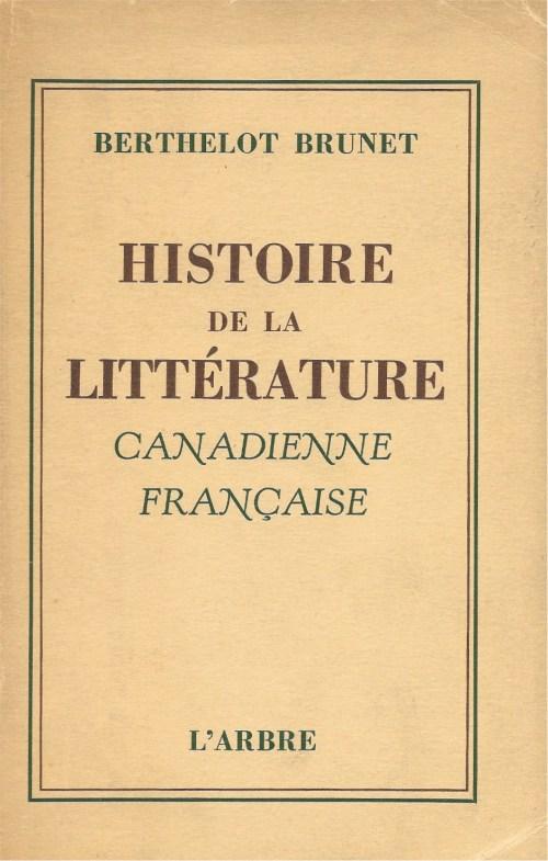 Berthelot Brunet, Histoire de la littérature canadienne-française, 1946, couverture