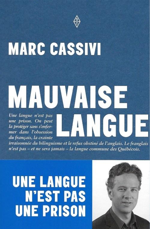 Marc Cassivi. Mauvaise langue, 2016, couverture