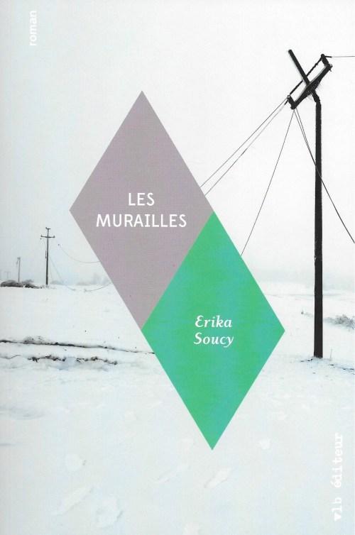 Erika Soucy, les Murailles, 2016, couverture