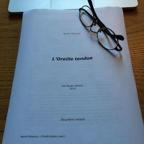 Deuxième manuscrit de l'Oreille tendue (2016)