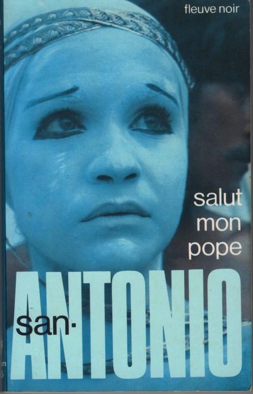 San-Antonio, Salut, mon pope ! Roman spécial-police, couverture