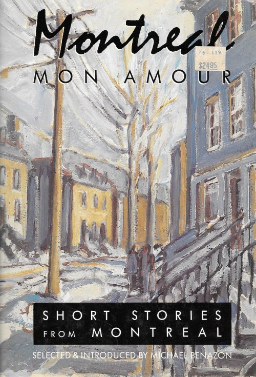 Michael Benazon (édit.), Montreal mon amour. Short Stories from Montreal, 1989, couverture