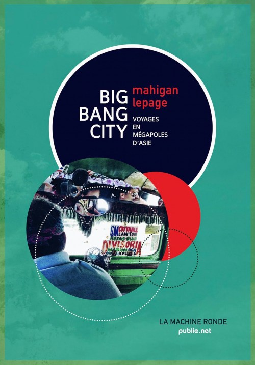 Mahigan Lepage, Big bang city, 2016, couverture