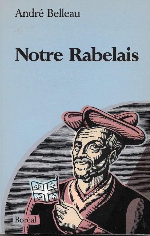 André Belleau, Notre Rabelais, couverture, 1990