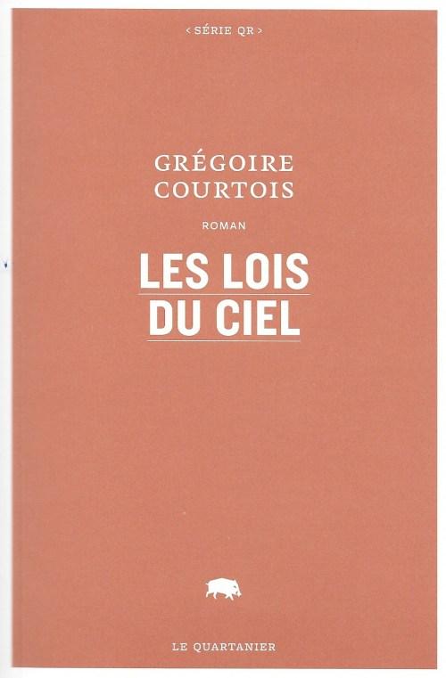 Grégoire Courtois, les Lois du ciel, 2016, couverture