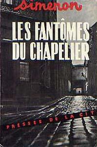 Georges Simenon, les Fantômes du chapelier, édition de 1949, couverture