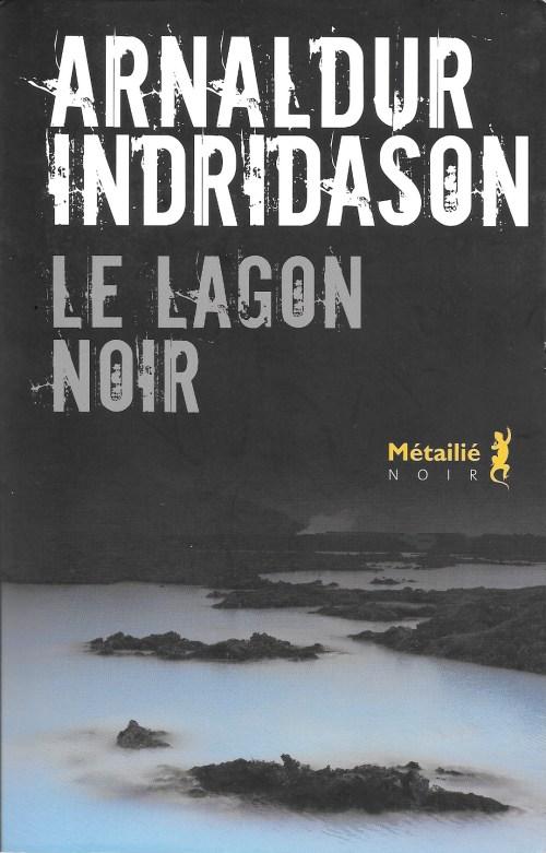 Arnaldur Indridason, le Lagon noir, 2016, couverture